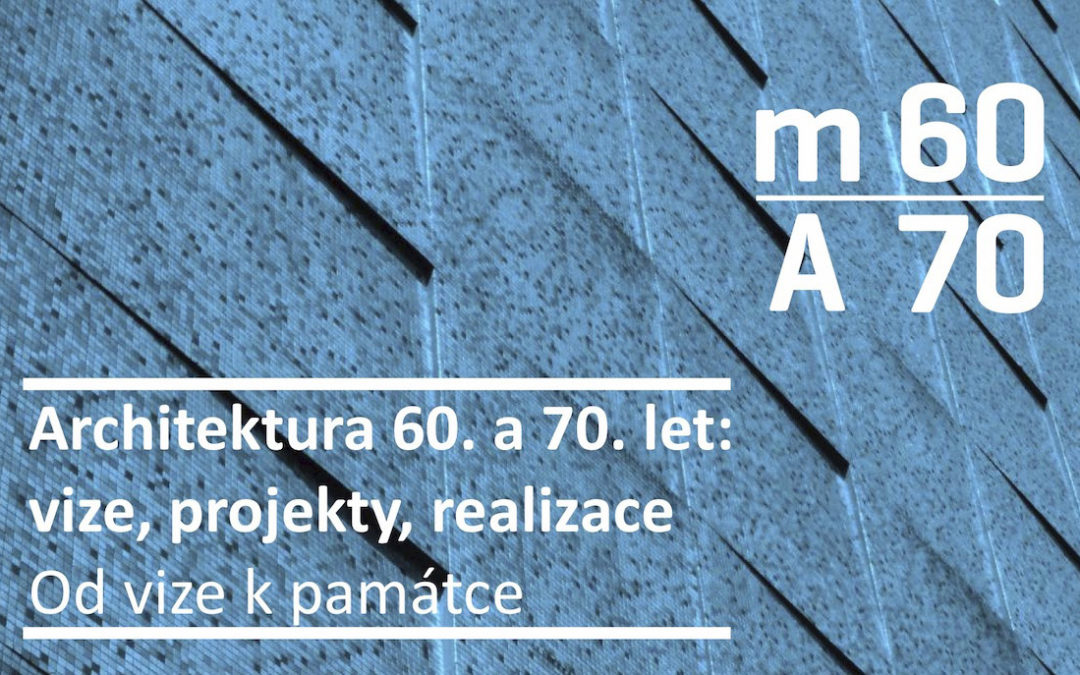 Workshop – Architektura 60. a 70. let