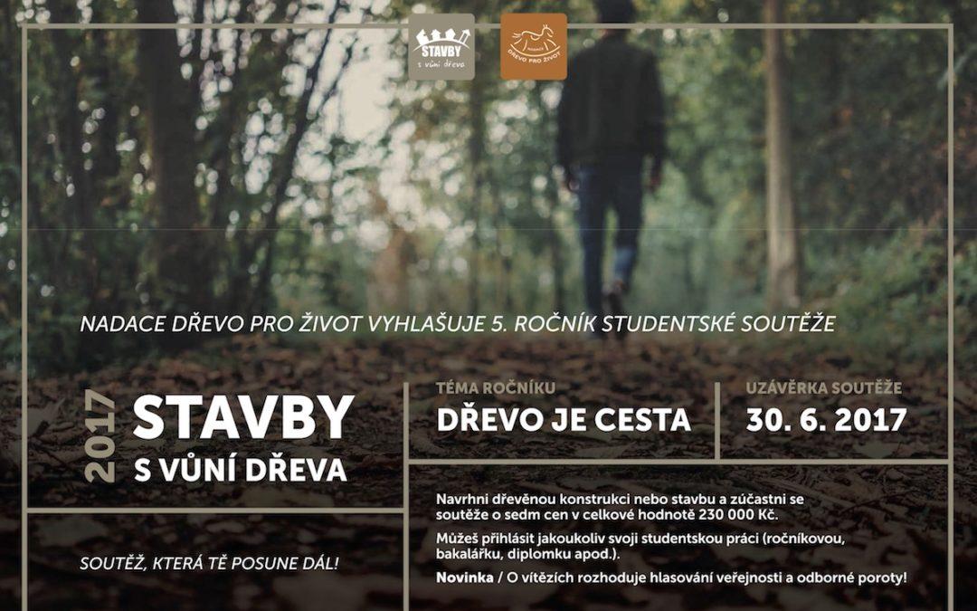 Studentská soutěž Stavby s vůní dřeva 2017